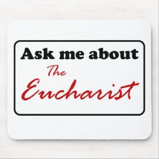 Pergunte-me sobre o Eucaristia Mouse Pad