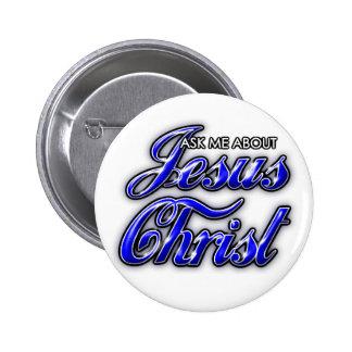 Pergunte-me sobre o Jesus Cristo Bóton Redondo 5.08cm