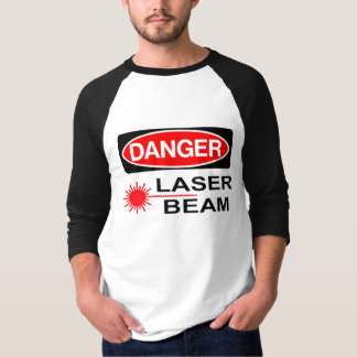 Perigo, raio laser t-shirts
