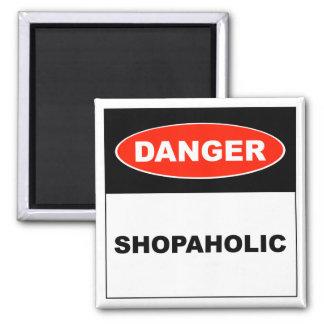 Perigo, Shopaholic - ímã Ímã Quadrado