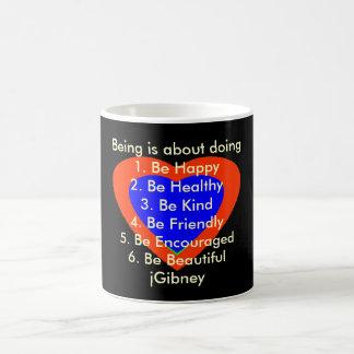 Personalize ProductBeing é sobre fazer o jGibney Caneca