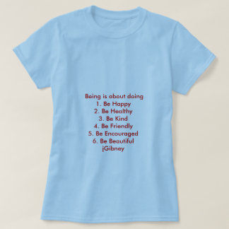 Personalize ProductBeing é sobre fazer o jGibney T-shirts