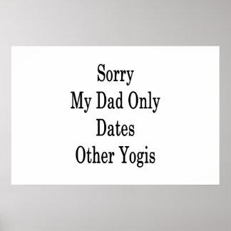 Pesaroso meu pai data somente outros iogues pôster