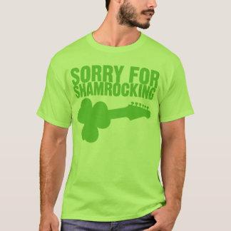 Pesaroso para Shamrocking Camiseta
