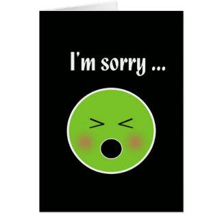 Pesaroso para Vomiting--cartão cómico da desculpa Cartão Comemorativo