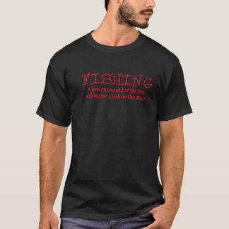 Pesca - um empurrão em uma extremidade da linha… camiseta