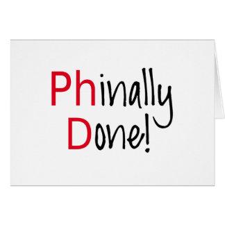 Phinally feito, formando do PhD, presente da Cartão