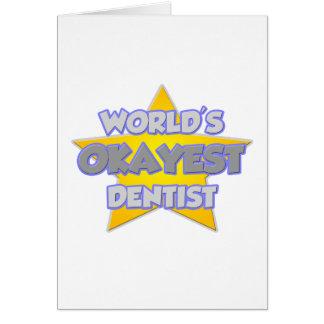 Piada do dentista do Okayest do mundo… Cartão