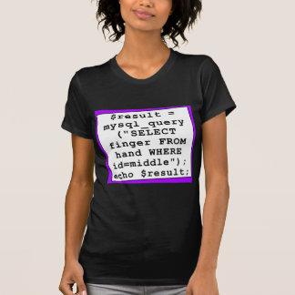 piada do mySql - programador de computador Camiseta