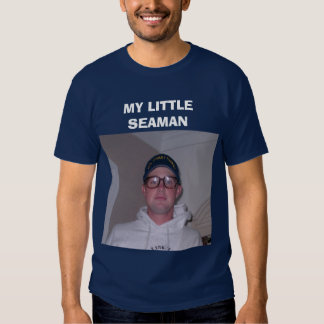 Pic078, MEU MARINHEIRO PEQUENO Camiseta
