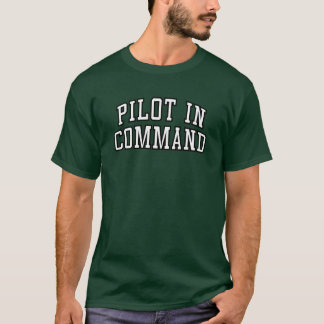 """""""Piloto T engraçado no comando"""" Camiseta"""