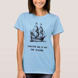 pirate-ships-4, PIRATAS FAZEM-NO NA ÁGUA Camiseta