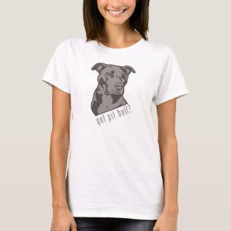 Pitbull obtido? T-shirt Camiseta
