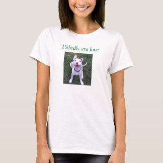 Pitbulls é amor camiseta