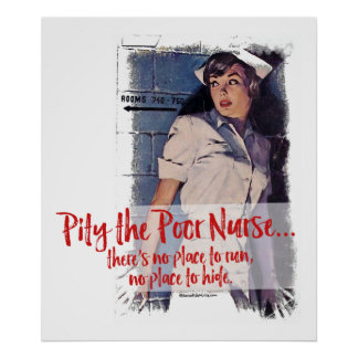 Pity o poster pobre da enfermeira
