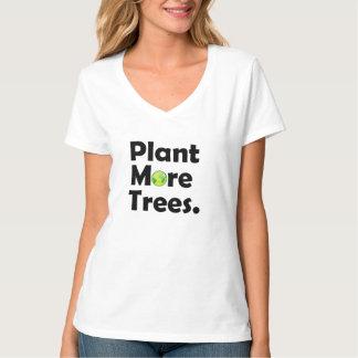 Plante mais camisa da luz da mulher das árvores t-shirts