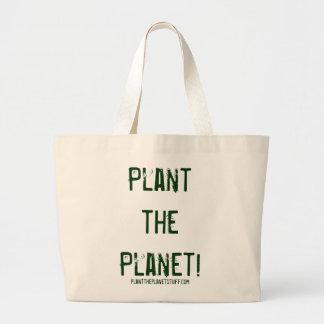 Plante o planeta! planttheplanetstuff.com bolsa tote grande