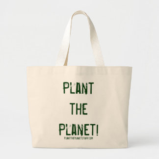 Plante o planeta! planttheplanetstuff.com sacola tote jumbo