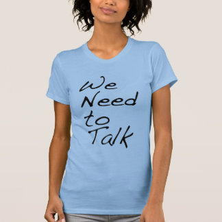 Png-Nós-Necessidade-À-Conversa T-shirt