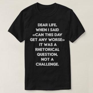 Pode este dia obter toda a camiseta engraçada mais