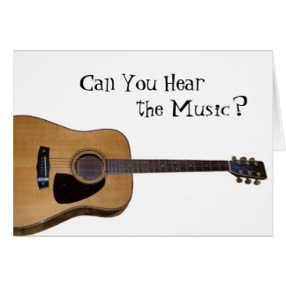 Pode você ouvir a música? cartão comemorativo
