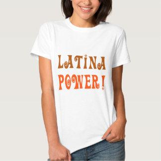 Poder de Latina! Tshirts