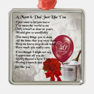 Poema da mãe & do pai - 40th aniversário de ornamento quadrado cor prata