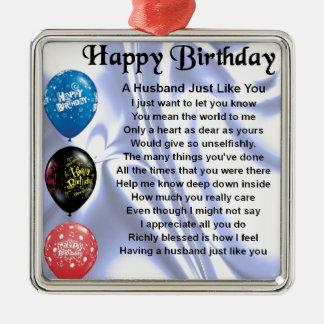 Poema do marido - feliz aniversario ornamento quadrado cor prata