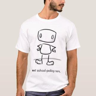 Política Sam da escola da reunião Camiseta
