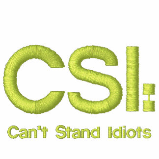 Pólo bordado CSI: Não pode estar idiota Camiseta Bordada Polo