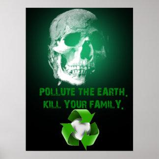 Polua a terra. Mate sua família Pôster