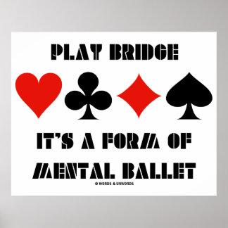 Ponte do jogo é um formulário do balé mental poster