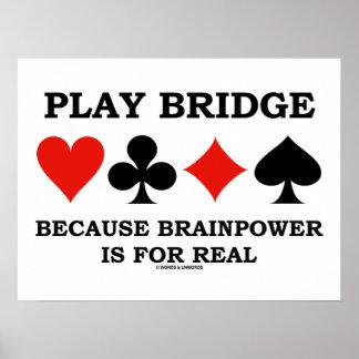 Ponte do jogo porque o poder de cérebro é para pôster