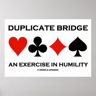 Ponte duplicada um exercício na humildade humor posteres