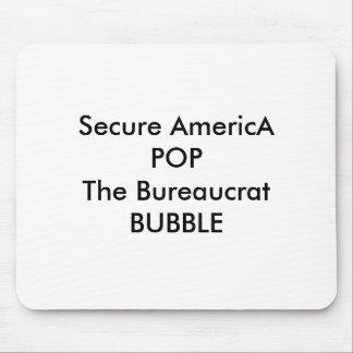 POP seguro de América a BOLHA do burocrata Mouse Pad