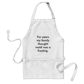 Por anos meu molde do pensamento da família era um avental