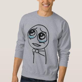 Por favor camisa de Meme Moletom