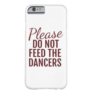 Por favor não alimente aos dançarinos a capa de