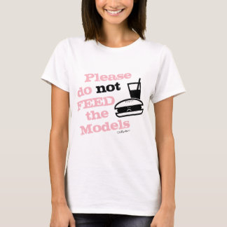 Por favor não alimente os modelos camiseta
