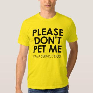 Por favor não pet me, mim são um t-shirt do cão do