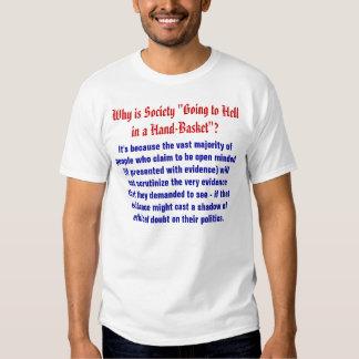 """Porque é a sociedade """"que vai ao inferno em uma camiseta"""