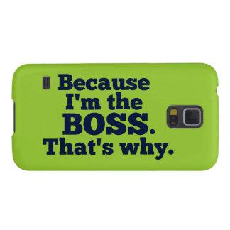 Porque eu sou o chefe, aquele é por que capa para galaxy s5