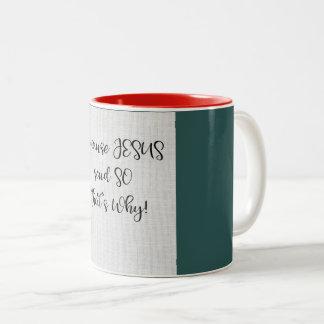 """Porque JESUS disse assim de"""" a caneca café"""