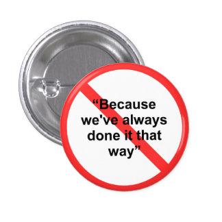 Porque nós o fizemos sempre essa maneira boton