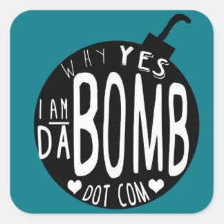 Porque sim eu sou etiqueta do dot com da bomba da adesivo quadrado