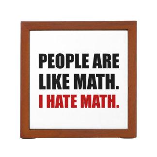 Porta-caneta As pessoas são como a matemática do ódio