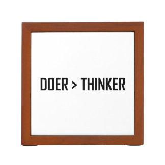 Porta-caneta Fazedor maior do que o pensador