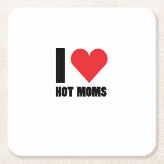 Porta-copo De Papel Quadrado Eu amo o presente engraçado das mães quentes