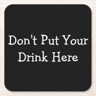 """Porta-copo De Papel Quadrado """"Não pnha portas copos de confusão da sua bebida"""