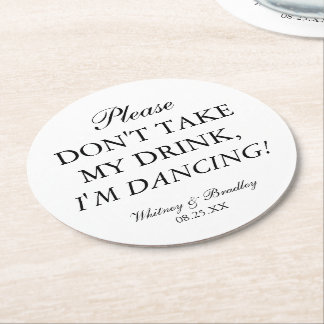 Porta-copo De Papel Redondo O casamento não toma minha bebida, mim está